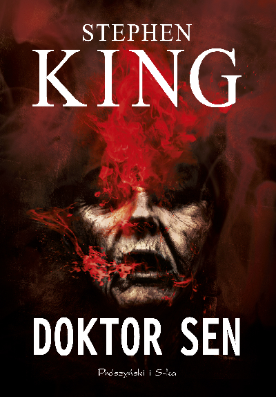 """Doktor sen"" Stephen King – recenzja"
