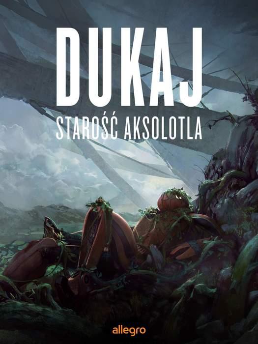 """Starość aksolotla"" Jacek Dukaj – recenzja"