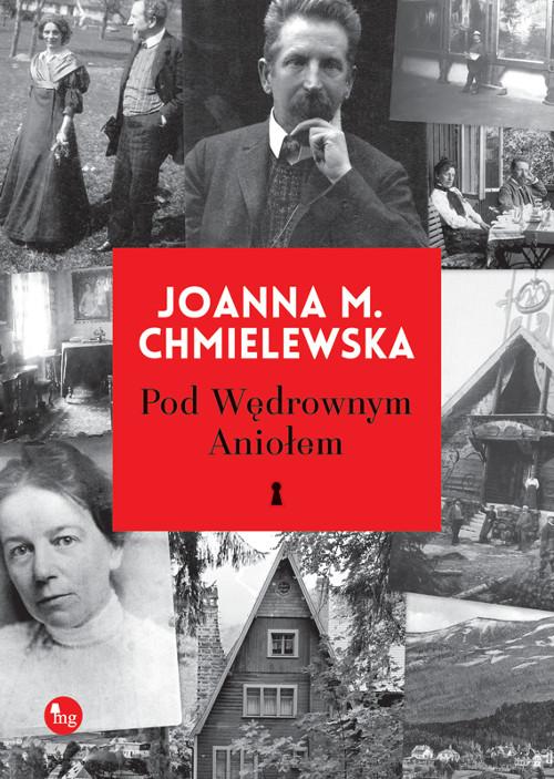"""""""Pod Wędrownym Aniołem"""" Joanna Maria Chmielewska – recenzja"""