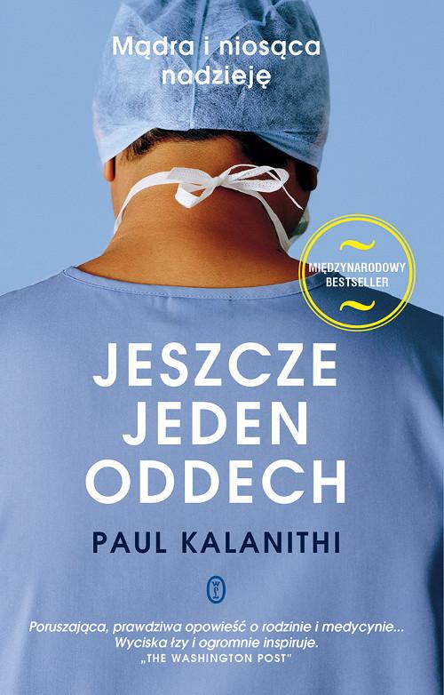 """""""Jeszcze jeden oddech"""" Paul Kalanithi – recenzja"""